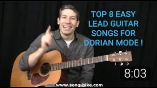 TOP 8 EASY LEAD GUITAR SONGS FOR LEARNING THE DORIAN MODE !